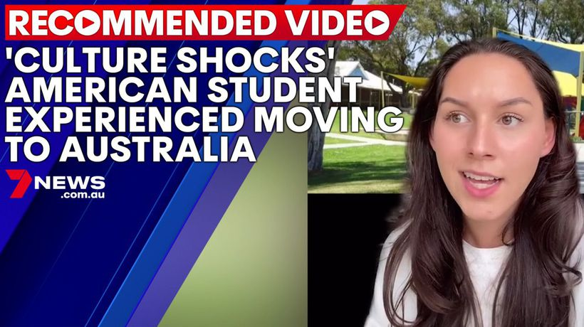 'Culture shocks' American student experienced moving to Australia