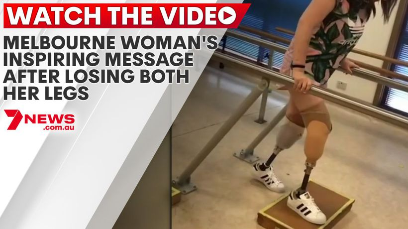 Melbourne woman's inspiring message after losing both her legs