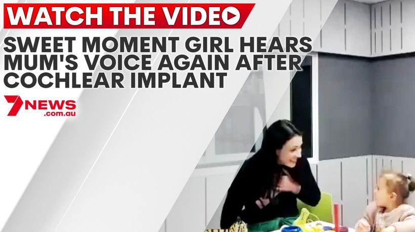 Sweet moment girl hears mum's voice again after cochlear implant