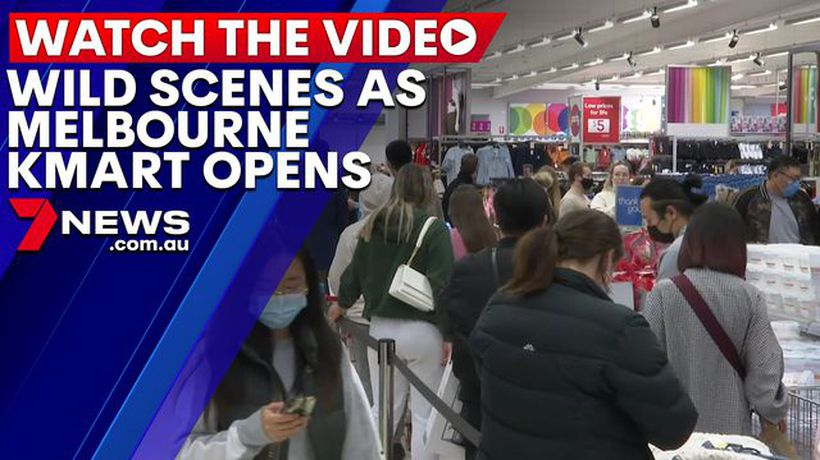Wild scenes as Melbourne Kmart store opens after lockdown