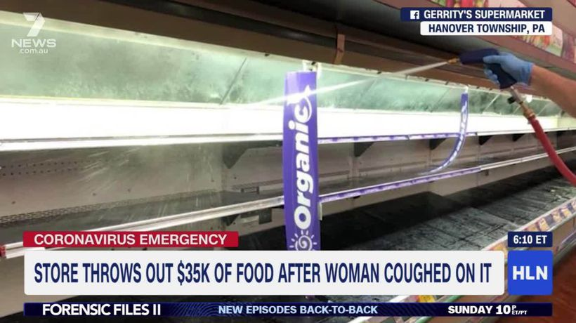 Supermarket thows out $50,000 worth of food after woman coughed on it
