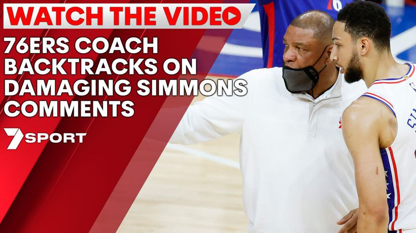 76ers coach backtracks on damaging Simmons comments