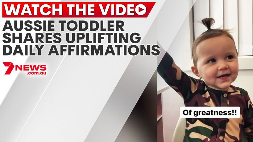 Aussie toddler shares uplifting daily affirmations