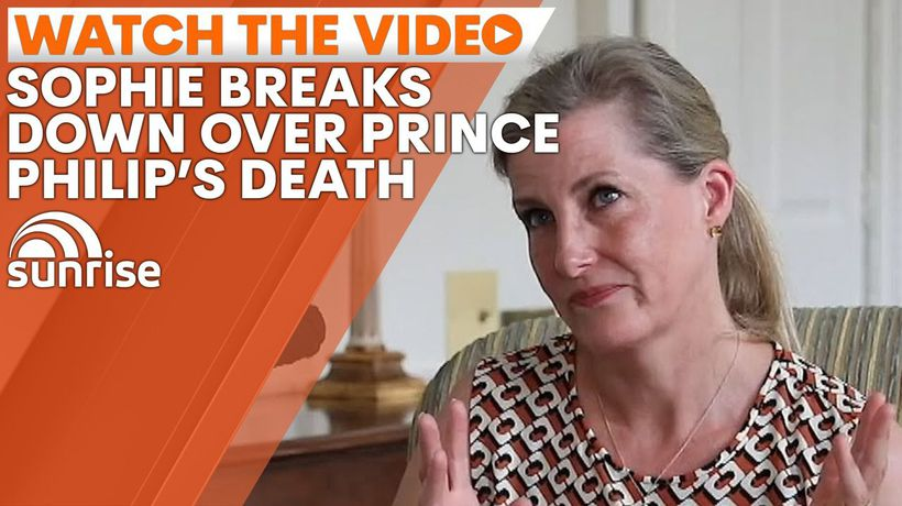 Sophie breaks down speaking about loss of Prince Philip