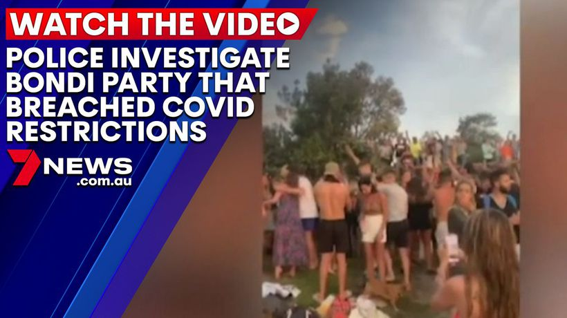 Police investigating Bondi Beach party that breached COVID restrictions