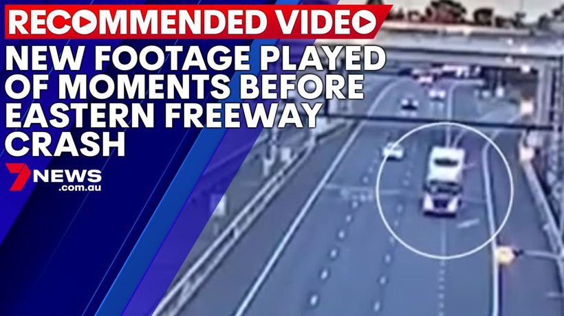 New footage played of moments before Eastern Freeway crash