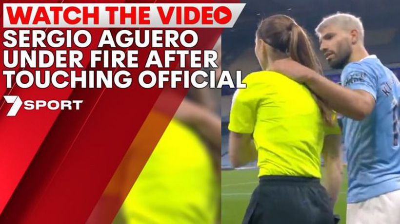 Sergio Aguero under fire after touching official