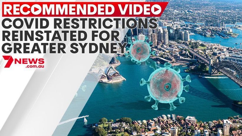COVID restrictions reinstated for greater Sydney