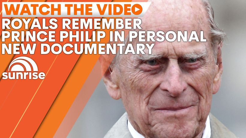 Royal family remembers Prince Philip in deeply personal new documentary