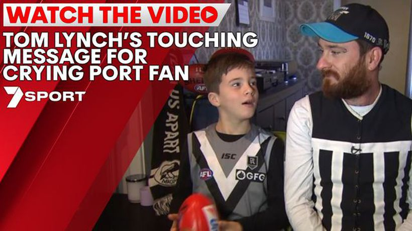 Tom Lynch's touching message for crying Port fan
