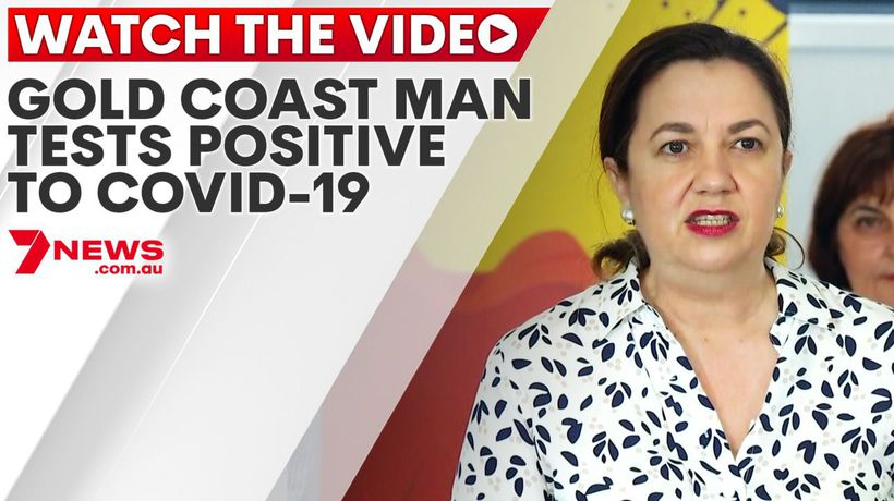 Gold Coast man tests positive to COVID-19