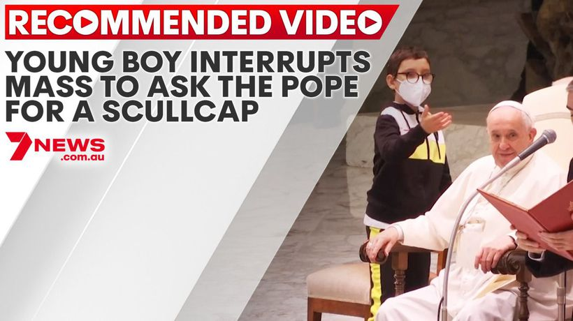 Young boy interrupts mass to ask the Pope for a scullcap