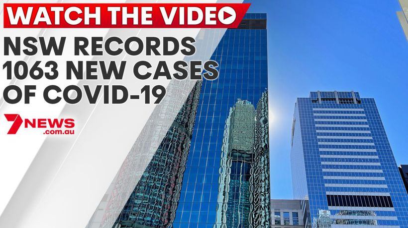 NSW records 1063 new cases of COVID-19