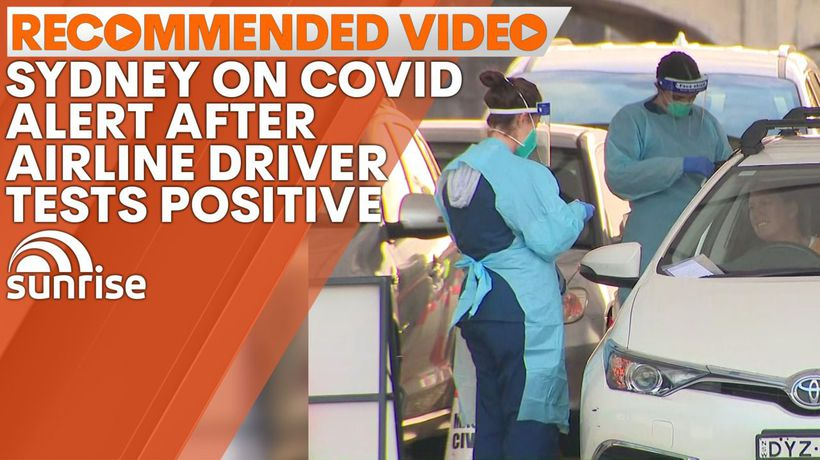 Sydney on high alert after airline driver tests positive to COVID-19