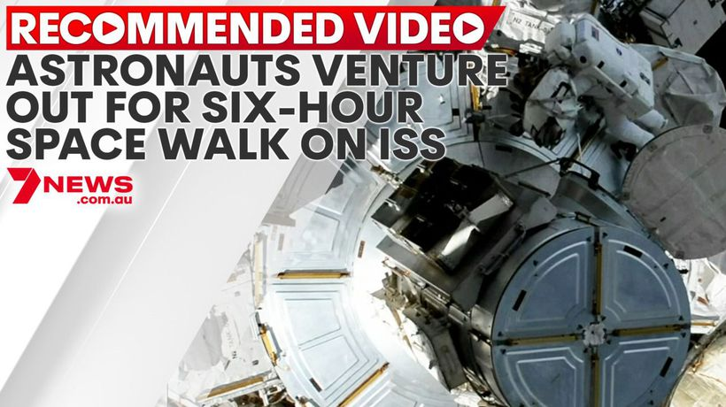 Astronauts venture out for six-hour space walk