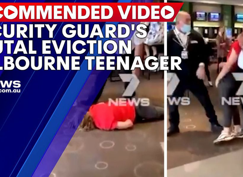 Security guard's brutal eviction of unconscious Melbourne teenager
