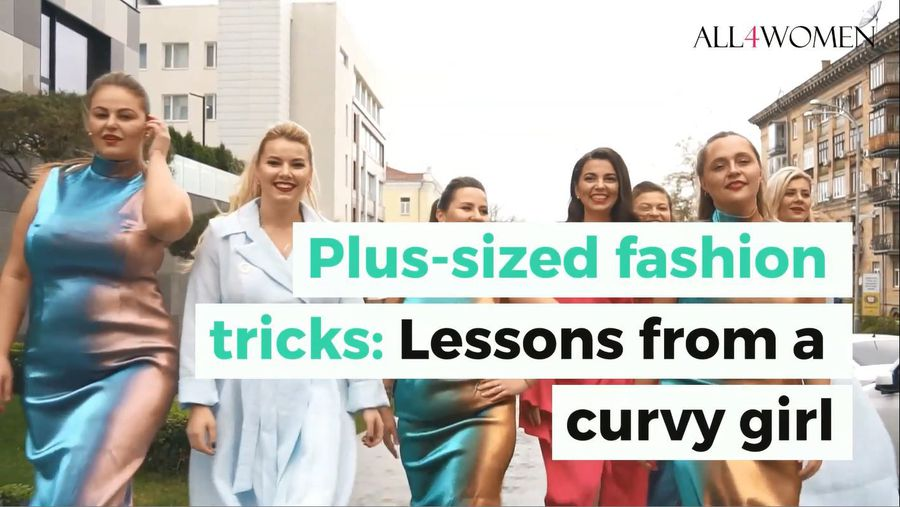 Plus-sized fashion tricks: Lessons from a curvy girl