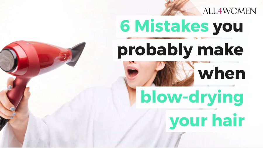 6 Mistakes you probably make when blow-drying your hair