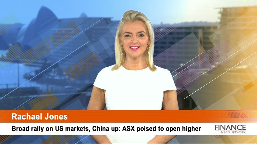 Broad rally on US markets, China up: ASX poised to open higher