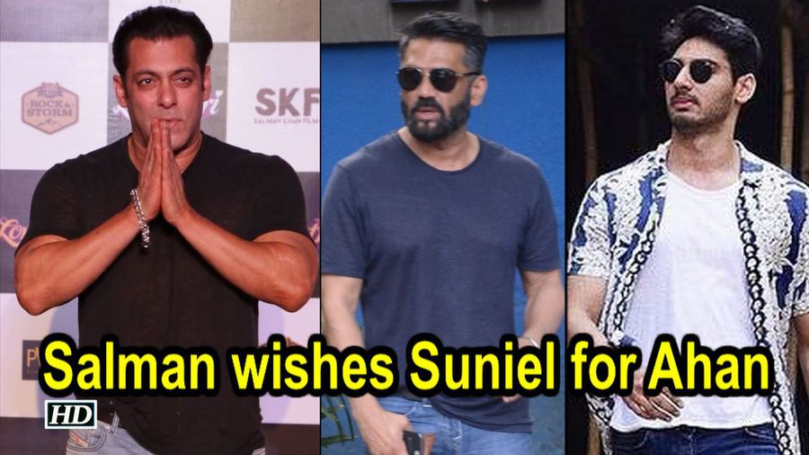 Salman wishes 'Anna' Suniel for son's Bollywood Debut