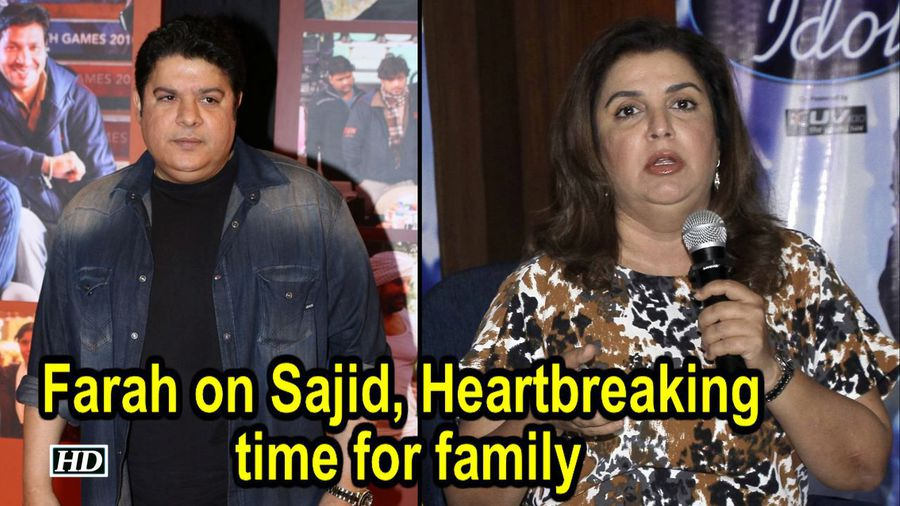 Heartbreaking time for family: Farah on Sajid #MeToo