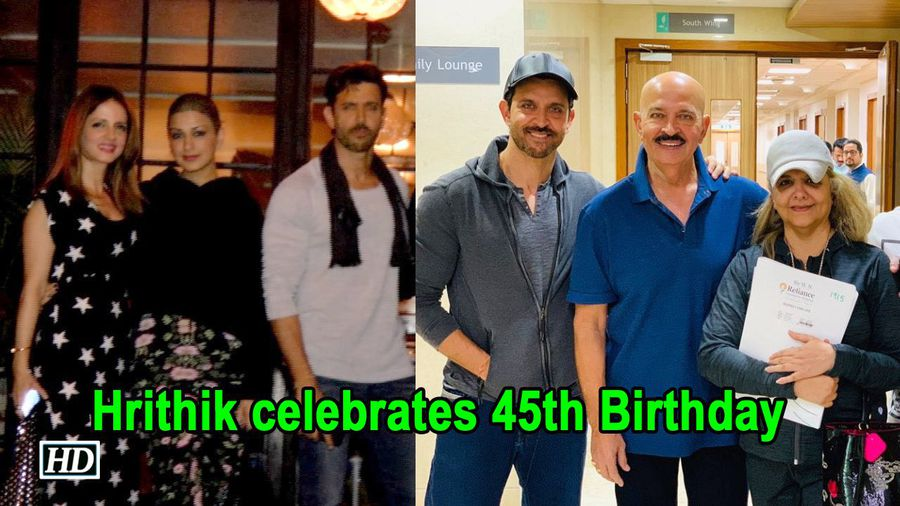 Hrithik celebrates 45th Bday with Family & Friends