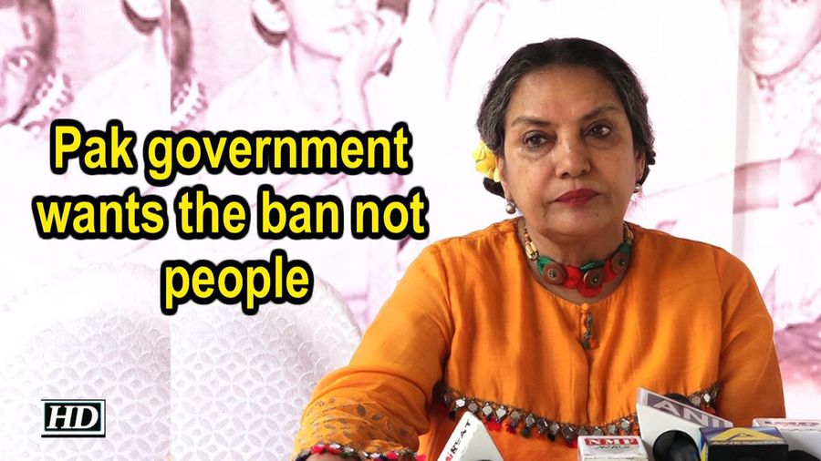 Pak government wants the ban not people: Shabana Azmi
