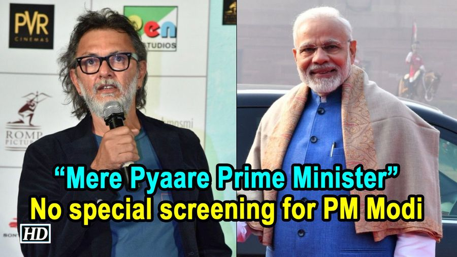 Mere Pyaare Prime Minister No special screening for PM Modi Rakeysh Omprakash Mehra