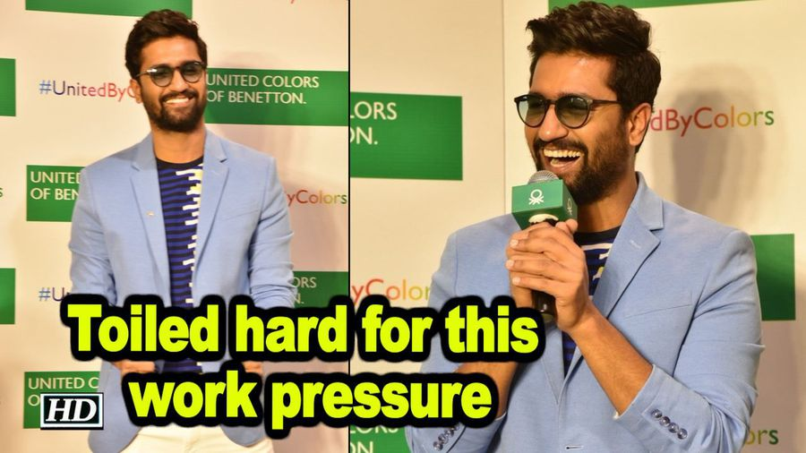 Toiled hard for this work pressure Vicky Kaushal