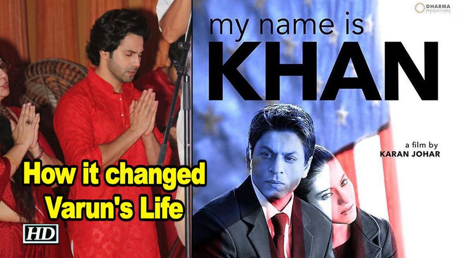 How Kajol SRKs My Name Is Khan changed Varun Dhawans Life