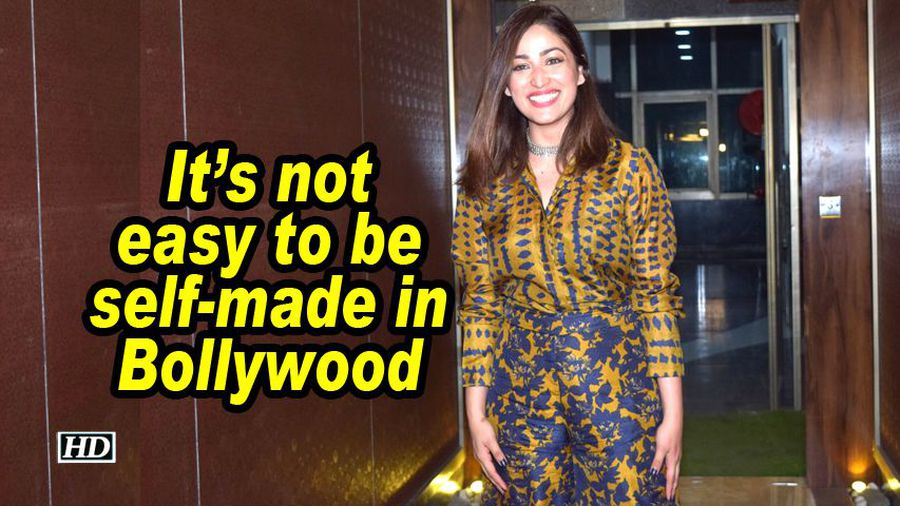 Yami gautam its not easy to be selfmade in bollywood