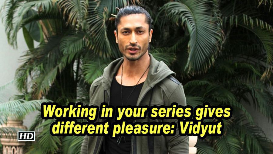 Working in your series gives different pleasure vidyut