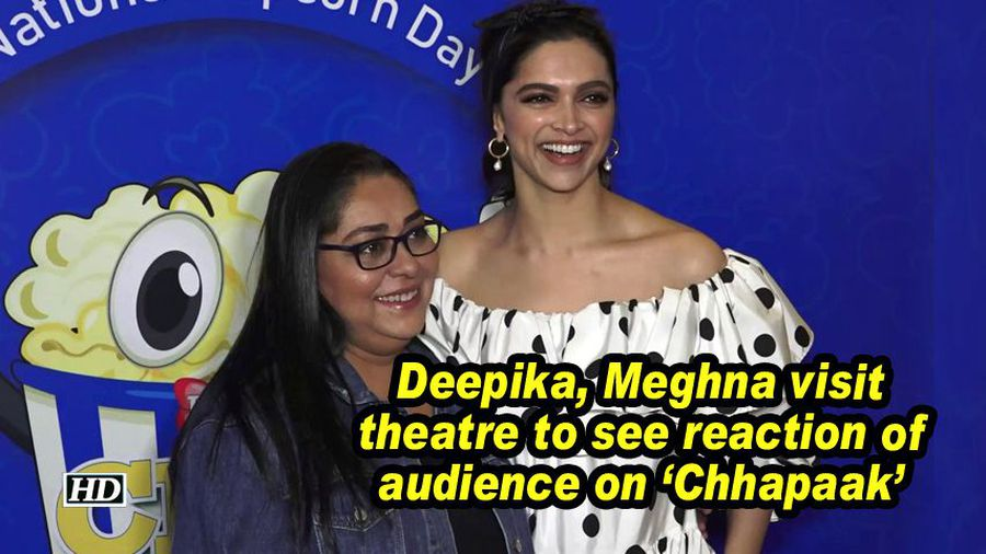 Deepika meghna visit theatre to see reaction of audience on chhapaak