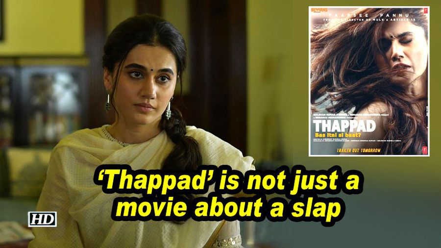 Taapsee: 'Thappad is not just a movie about a slap
