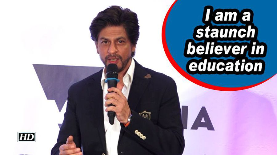 Shah Rukh Khan : I am a staunch believer in education