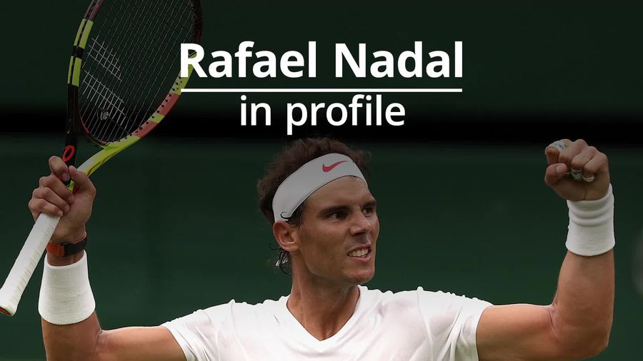 Rafael Nadal: In profile