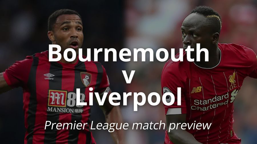 Premier League match preview: Bournemouth v Liverpool