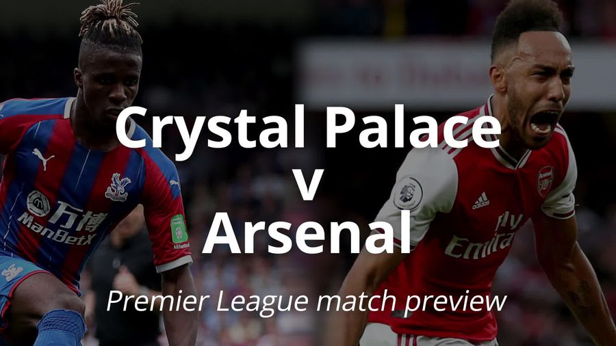 Premier League match preview: Crystal Palace v Arsenal