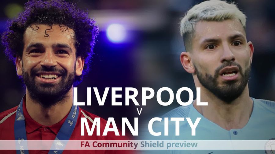 Community Shield preview: Liverpool v Man City
