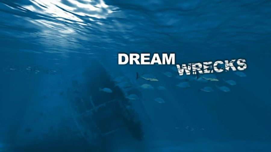 Dream Wrecks