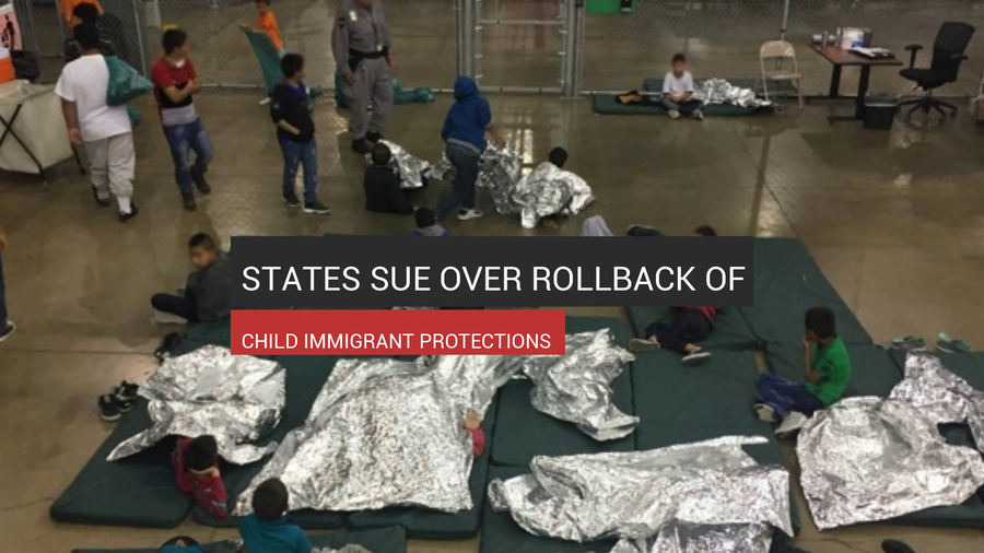 States Sue Over Child Immigrant Protection Law