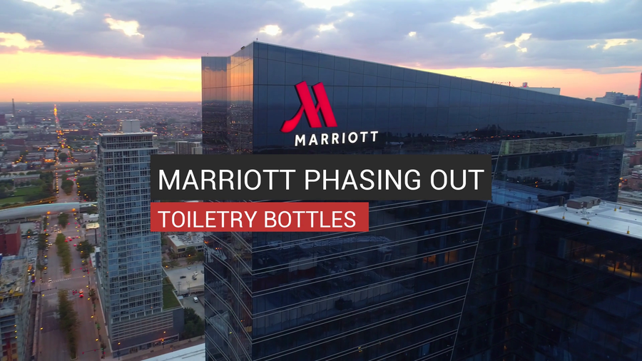 Marriott Phasing Out Toiletry Plastic Bottles