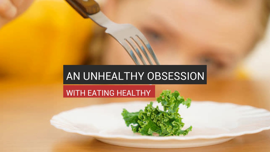 An Unhealthy Obsession With Health