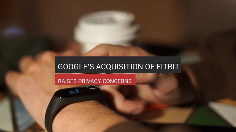 Google's Fitbit Acquisition And Privacy Concern