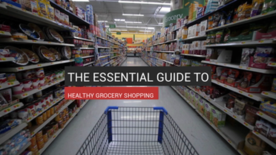 The Essential Guide To Healthy Grocery Shopping