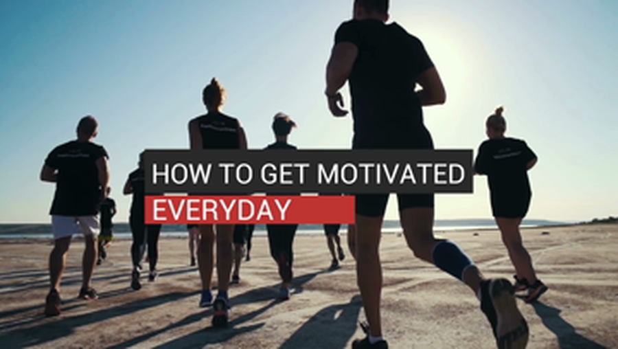 How To Get Motivated Everyday
