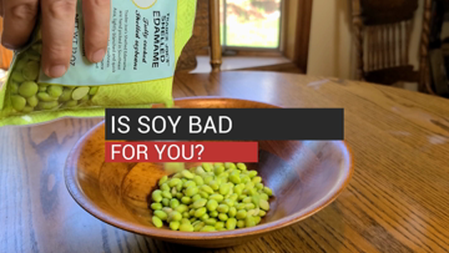 Is Soy Bad For You?