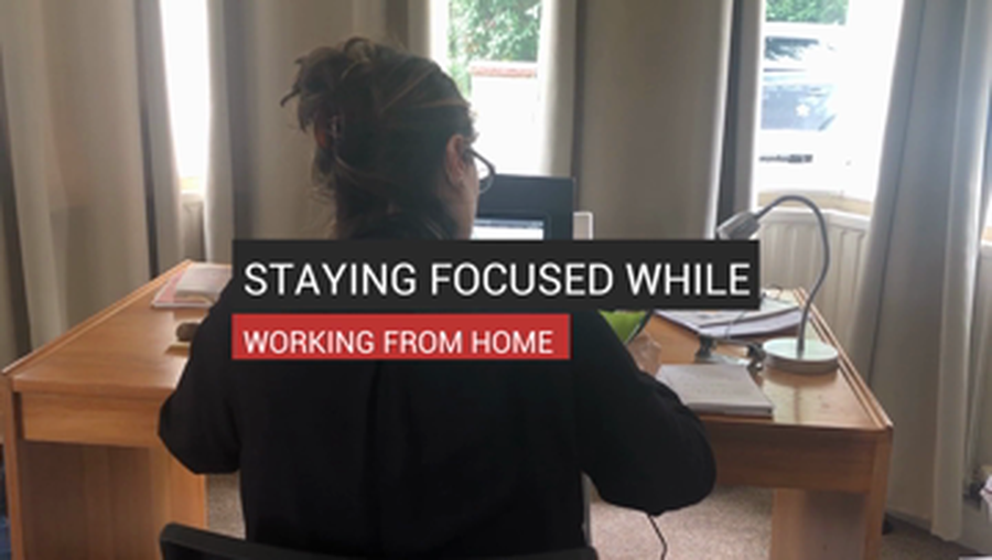 Staying Focused While Working From Home