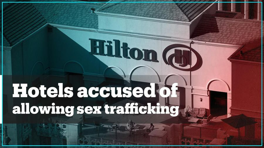 Top hotels accused of 'profiting' from sex trafficking in the US