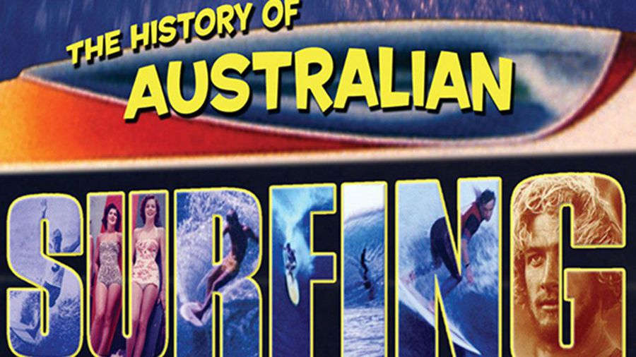 The History of Australian Surfing
